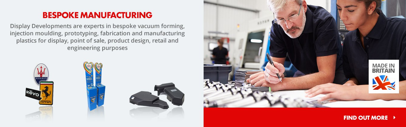 Display Developments are experts in bespoke vacuum forming, moulding, protyping. Find out more